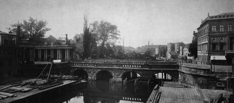 Königsbrücke und Königskolonnaden 1872