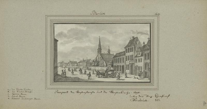 Prospect der Klosterstraße und der Klosterkirche 1690.