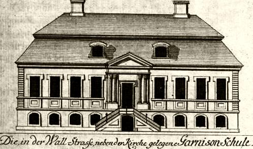 Fassade der Garnisonschule 1722 von Johann Friedrich Walther & Georg Paul Busch.