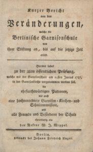Titelblatt des der Einladung zur zweiten öffentlichen Prüfung nebst einem kurzen Bericht zur Geschichte der Garnisonschule von Wilhelm Jakob Wippel, 1787.